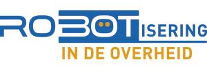 Robotisering in de Overheid, donderdag 23 Mei 2019 – Congrescentrum 1931, 's-Hertogenbosch